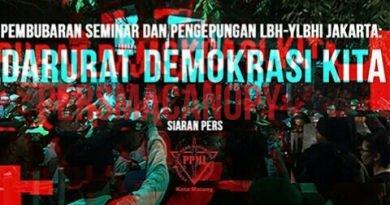 Pembubaran Seminar dan Pengepungan LBH-YLBHI Jakarta: Darurat Demokrasi Kita